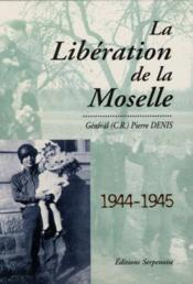 Liberation De La Moselle - Couverture - Format classique