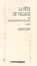 Fete de village ou les bourgeoises de qualite - Couverture - Format classique