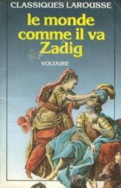 Zadig / Le Monde Comme Il Va – Voltaire – ACHETER OCCASION – 1991