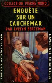 Enquete Sur Un Cauchemar. Collection L'Aventure Criminelle N° 81. - Couverture - Format classique