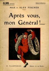 Apres Vous, Mon General ! Collection : Select Collection N° 146 - Couverture - Format classique