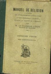 MANUEL DE RELIGION à l'usage des établissements d'éducation et des personnes cultivées, deuxième partie/ Des commandements. - Couverture - Format classique