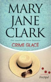 Vente  Crime glacé  - Mary Jane Clark