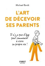 Vente  L'art de décevoir ses parents  - Michael Bordt
