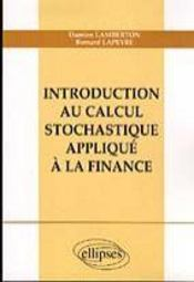 Vente  Introduction au calcul stochastique applique a la finance  - Lamberton Lapeyre - Lamberton/Lapeyre - Lamberton/Lapeyre