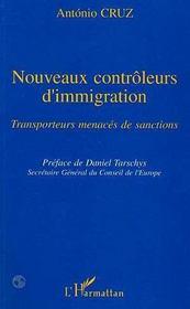 Nouveaux Controleurs D'Immigration ; Transporteurs Menaces De Sanctions - Intérieur - Format classique