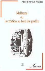 Mallarme Ou La Creation Au Bord Du Gouffre - Intérieur - Format classique