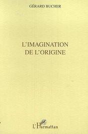 L'Imagination De L'Origine - Intérieur - Format classique