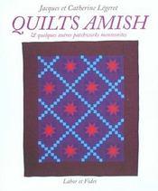 Quilts Amish Et Quelques Autres Patchworks Mennonites - Intérieur - Format classique
