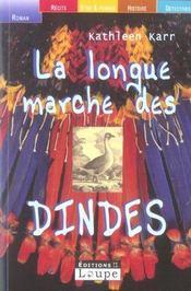 La longue marche des dindes - Intérieur - Format classique