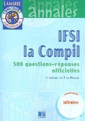 Ifsi La Compil - 500 Questions/Reponses Officielles - Intérieur - Format classique