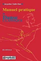 Manuel Pratique De La Danse Classique - Intérieur - Format classique
