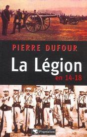 La Legion En 14-18 - Intérieur - Format classique
