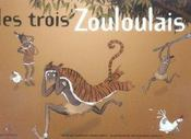 Les trois zouloulais - Intérieur - Format classique