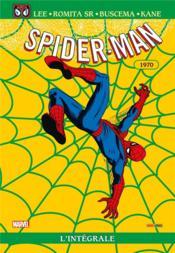 Spider-Man ; INTEGRALE VOL.8 ; 1970 - Couverture - Format classique