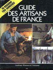 Guide Des Artisans De France A La Recherche Du Plaisir Authentique - Couverture - Format classique