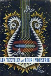 Les Textiles Et Leur Industrie - Couverture - Format classique