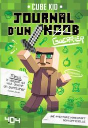 Vente  Journal d'un Noob T.1 ; guerrier  - Cube Kid