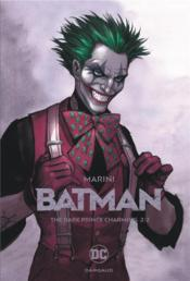 Vente livre :  Batman - the dark prince charming T.2  - Enrico Marini