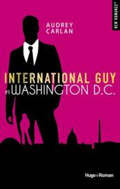 Vente  International guy T.9 ; Washington D.C.  - Audrey Carlan