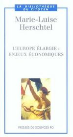L'Europe élargie ; enjeux économiques - Intérieur - Format classique
