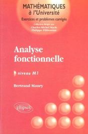 Analyse Fonctionnelle Exercices Et Problemes Corriges Niveau M1 - Intérieur - Format classique