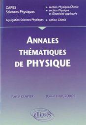 Annales Thematiques De Physique Capes Sciences Physiques Agregation Option Chimie - Intérieur - Format classique