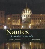 Nantes, Les Couleurs D'Une Ville - Intérieur - Format classique