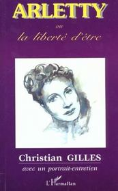 Arletty Ou La Liberte D'Etre - Intérieur - Format classique
