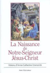 Naissance De Notre Seigneur Jesus Christ - Couverture - Format classique