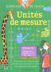 Exercices De Calcul 32. Unites De Mesure (10-12 A.) - Intérieur - Format classique