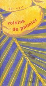Voisins De Palmier - Intérieur - Format classique