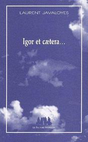 Igor et caetera... - Couverture - Format classique