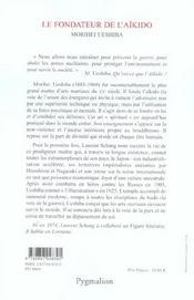 Le Fondateur De L'Aikido, Morihei Ueshiba - 4ème de couverture - Format classique