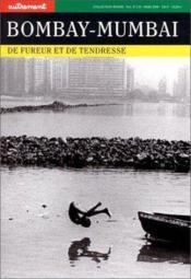 Revue Monde T.119 ; Bombay ; Mumbaï De Fureur Et De Tendresse - Couverture - Format classique