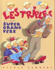Les triplés et leur super grand-père - Intérieur - Format classique