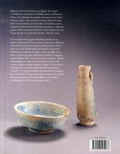 Faiences et matieres de l'Orient ancien collection du Louvre - 4ème de couverture - Format classique