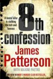 Vente livre :  8th confession  - James Patterson - Maxine Paetro