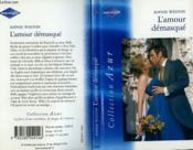 L' amour démasqué - Couverture - Format classique