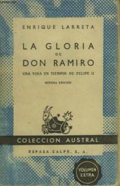 La Gloria De Don Ramiro. Un Vida En Tiempos De Felipe Ii. - Couverture - Format classique