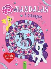 Vente  Mandalas à colorier ; my little pony  - Collectif