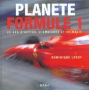 Planete Formule 1, 20 Ans D'Action, D'Ambiance - Couverture - Format classique
