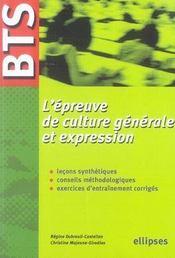 L'épreuve de culture générale et expression ; bts - Intérieur - Format classique