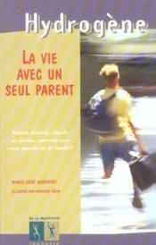 La Vie Avec Un Seul Parent - Couverture - Format classique