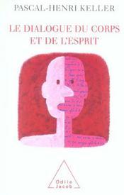 Le dialogue du corps et de l'esprit - Intérieur - Format classique