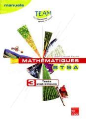 Mathematiques btsa ; 3 tests statistiques - Couverture - Format classique
