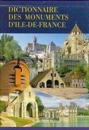 Dictionnaire des monuments d'ile de france - Couverture - Format classique