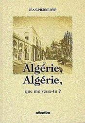 Algerie, algerie, que me veux-tu ? - Couverture - Format classique