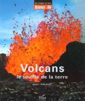 Coffret Les Volcans ; Le Souffle De La Terre - Couverture - Format classique