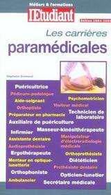 Metiers & Formation. Les Carrieres Paramedicales - Intérieur - Format classique